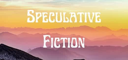 Speculative Fiction